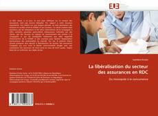 Buchcover von La libéralisation du secteur des assurances en RDC