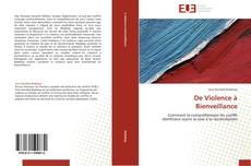 Bookcover of De Violence à Bienveillance