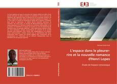 Обложка L'espace dans le pleurer-rire et la nouvelle romance d'Henri Lopes