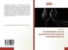 Portada del libro de Surmédicalise t-on les grossesses à bas risque en maternité niveau 3