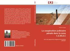 Copertina di La coopération judiciaire pénale dans la zone C.E.M.A.C