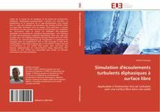 Bookcover of Simulation d'écoulements turbulents diphasiques à surface libre