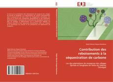 Couverture de Contribution des reboisements à la séquestration de carbone