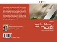 Bookcover of L'angoisse de la mort à travers quelques textes d'Émile Zola