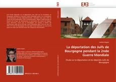 Capa do livro de La déportation des Juifs de Bourgogne pendant la 2nde Guerre Mondiale