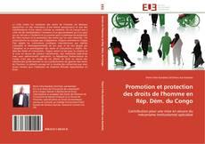 Bookcover of Promotion et protection des droits de l'homme en Rép. Dém. du Congo