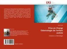 Bookcover of Prise en Charge Odontologie de l'enfant autiste