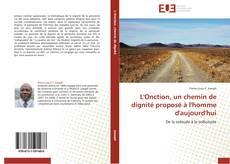 Bookcover of L'Onction, un chemin de dignité proposé à l'homme d'aujourd'hui