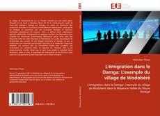 Capa do livro de L'émigration dans le Damga: L'exemple du village de Wodobéré