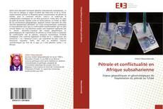 Couverture de Pétrole et conflictualité en Afrique subsaharienne