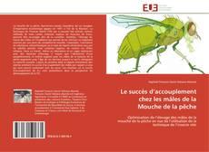 Capa do livro de Le succès d'accouplement chez les mâles de la Mouche de la pêche