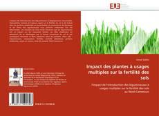 Bookcover of Impact des plantes à usages multiples sur la fertilité des sols