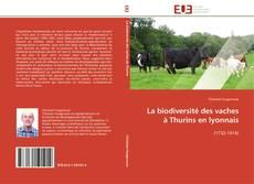 Couverture de La biodiversité des vaches à Thurins en lyonnais
