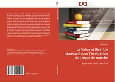 Borítókép a  La Value at Risk: Un standard pour l'évaluation du risque de marché - hoz