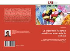 Portada del libro de Le choix de la franchise dans l'assurance-maladie de base