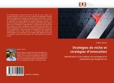 Couverture de Stratégies de niche et stratégies d'innovation
