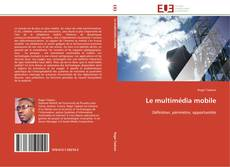 Обложка Le multimédia mobile
