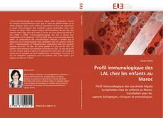 Bookcover of Profil immunologique des LAL chez les enfants au Maroc