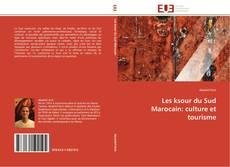 Borítókép a  Les ksour du Sud Marocain: culture et tourisme - hoz