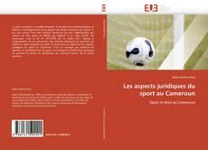 Portada del libro de Les aspects juridiques du sport au Cameroun