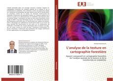 Bookcover of L'analyse de la texture en cartographie forestière