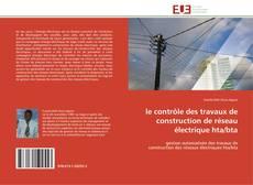 Couverture de le contrôle des travaux de construction de réseau électrique hta/bta