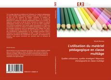 Buchcover von L'utilisation du matériel pédagogique en classe multiâge