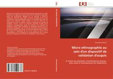 Micro ethnographie au sein  d'un dispositif de validation d'acquis kitap kapağı