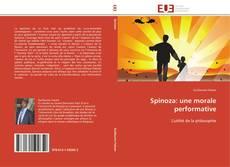 Bookcover of Spinoza: une morale performative