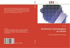 Couverture de Dictionnaire étymologique et culturel