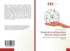 Bookcover of Étude de la collaboration dans un réseau social