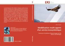 Bookcover of Modélisation multi-agents d'un service écosystémique