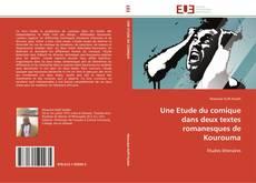 Capa do livro de Une Etude du comique dans deux textes romanesques de Kourouma