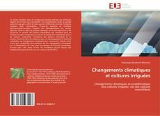 Capa do livro de Changements climatiques et cultures irriguées