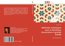 Méthodes statistiques pour la Génétique d'association à grande échelle kitap kapağı