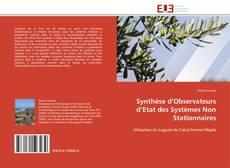 Bookcover of Synthèse d'Observateurs d'Etat des Systèmes Non Stationnaires