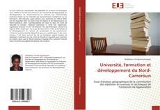 Copertina di Université, formation et développement du Nord-Cameroun