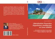 Portada del libro de Libéralisation financière :Hypothèses néolibérales en Zone UEMOA