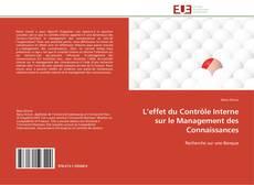 Couverture de L'effet du Contrôle Interne sur le Management des Connaissances