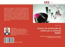 Bookcover of Gestion de portefeuille de crédits par la méthode RAROC