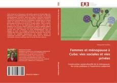 Couverture de Femmes et ménopauseà Cuba: vies sociales et vies privées