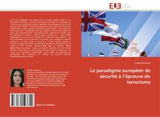 Capa do livro de Le paradigme européen de sécurité à l'épreuve du terrorisme