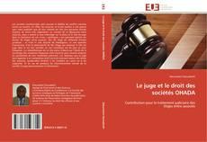 Buchcover von Le juge et le droit des sociétés OHADA