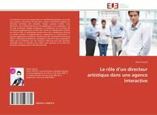 Couverture de Le rôle d'un directeur artistique dans une agence interactive