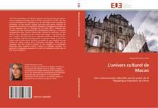 Bookcover of L'univers culturel de Macao