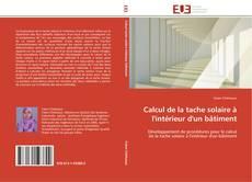 Bookcover of Calcul de la tache solaire à l'intérieur d'un bâtiment