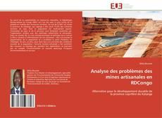 Couverture de Analyse des problèmes des mines artisanales en RDCongo