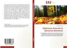Couverture de Médiation Animale et Démence Alzheimer
