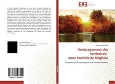Bookcover of Aménagement des territoires:   zone humide de Réghaia