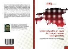 L'interculturalité en cours de Français Langue Etrangère (FLE) kitap kapağı
